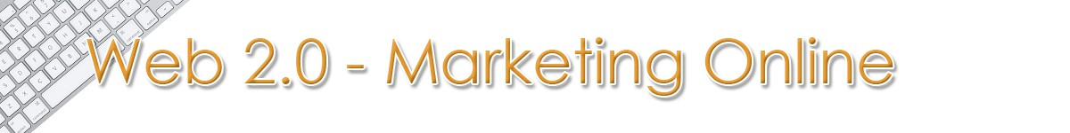 Web 2.0 - Marketing Online