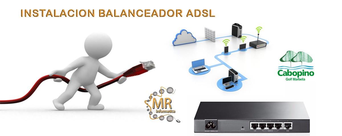MR Informática Marbella Instalación Balanceador ADSL
